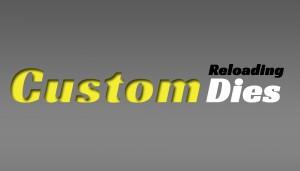 Custom ReloadingDies
