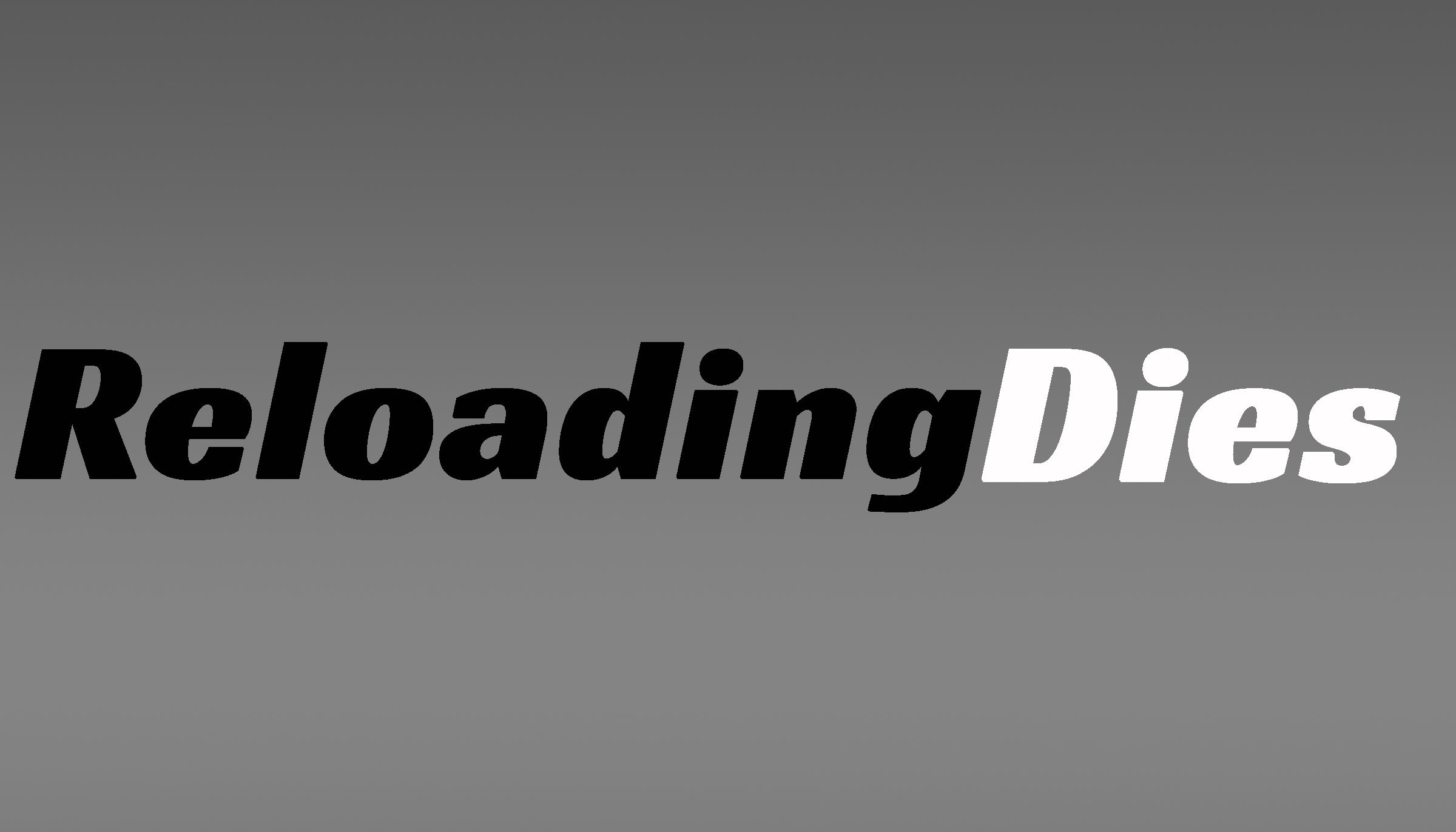 ReloadingDies